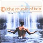 The Music of Tao: Pathway to Harmony