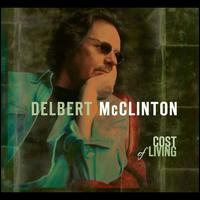 Cost of Living - Delbert McClinton