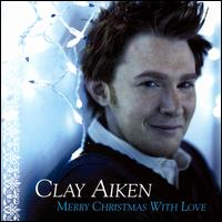 Merry Christmas with Love - Clay Aiken