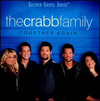 Together Again - The Crabb Family