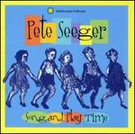 Song and Play Time with Pete Seeger