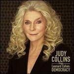 Judy Collins Sings Leonard Cohen: Democracy