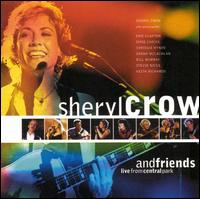 Sheryl Crow and Friends: Live in Central Park - Sheryl Crow