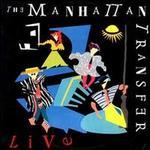 The Manhattan Transfer Live