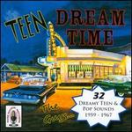 Teen Dream Time, Vol. 1
