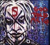 God Told Me To - John 5