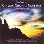 The Greatest Cinema Choral Classics