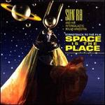 Space Is the Place [Original Soundtrack]