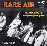 Rare Air: 1937-1944