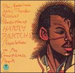 The American Music Theater Festival Production of Harry Partch's Revelation in the Courthou
