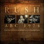 Rush ABC 1974: The First American Broadcast