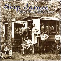 Hard Time Killin' Floor - Skip James