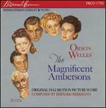 Orson Welles' The Magnificent Ambersons [Original 1942 Motion Picture Score]
