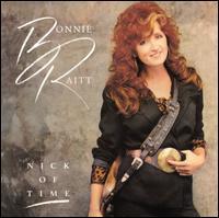 Nick of Time - Bonnie Raitt