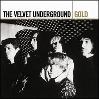 Gold - The Velvet Underground