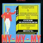 The Otis Redding Dictionary of Soul: Complete & Unbelievable