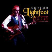 All Live - Gordon Lightfoot