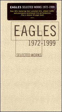Selected Works (1972-1999) - Eagles