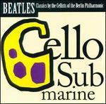 Cello Submarine