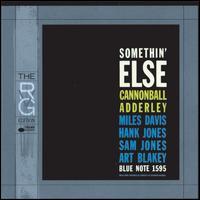 Somethin' Else [RVG Edition] - Cannonball Adderley