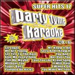 Party Tyme Karaoke: Super Hits, Vol. 17