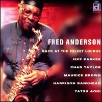 Back at the Velvet Lounge - Fred Anderson