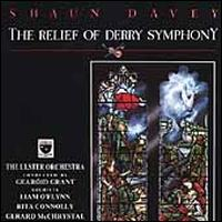 Shaun Davey: The Relief of Derry Symphony - Shaun Davey/Ulster Orchestra