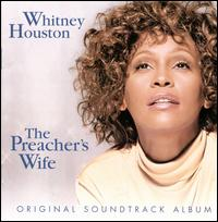 Preacher's Wife [1997] - Whitney Houston
