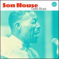 Delta Blues [Biograph] - Son House