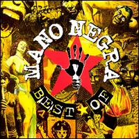 The Best of Mano Negra [Polygram International] - Mano Negra