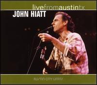 Live from Austin TX - John Hiatt