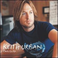Days Go By - Keith Urban