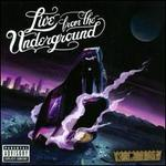 Live from the Underground - Big K.R.I.T.