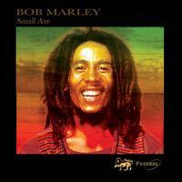 Small Axe - Bob Marley