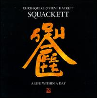 Life Within a Day [Deluxe Edition] - Squackett