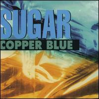 Copper Blue/Beaster [Deluxe Edition] - Sugar