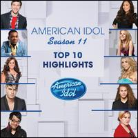 American Idol Season 11: Top 10 Highlights - Various Artists