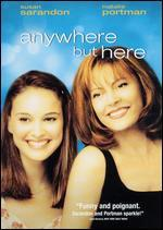 Anywhere But Here [WS]