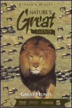 Reader's Digest: Nature's Great Events - Great Hunts