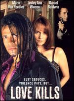Love Kills - Mario Van Peebles