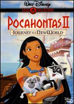 Pocahontas II: Journey to a New World - Bradley Raymond; Tom Ellery