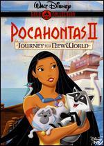 Pocahontas II: Journey to a New World - Bradley Raymond; Tom Ellery