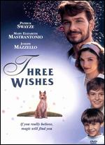 Three Wishes - Martha Coolidge