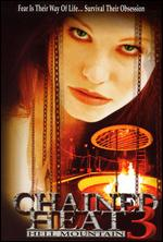 Chained Heat 3: Hell Mountain - Mike Rohl