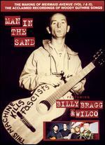 "Billy Bragg & Wilco-Man in the Sand (the Making of ""Mermaid Avenue"")"