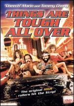 Cheech and Chong-Things Are Tough All Over