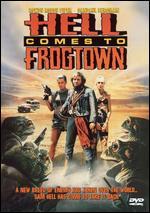 Hell Comes to Frogtown - Donald G. Jackson; R.J. Kizer; Robert J. Kizer