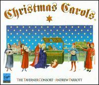 Christmas Carols - Taverner Consort / Andrew Parrott