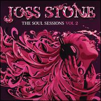 The Soul Sessions, Vol. 2 [Deluxe Edition] - Joss Stone