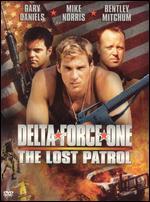 Delta Force One: The Lost Patrol - Joseph Zito
